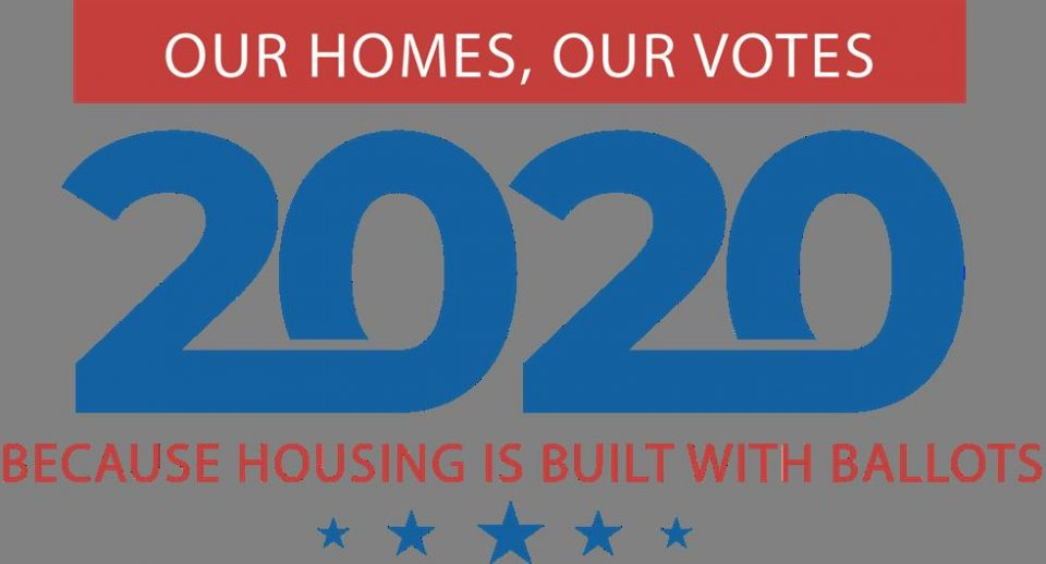 Our Homes, Our Votes Getting Housing Crisis on Presidential